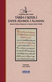 Târîh-i Sefer-i Zafer-Rehber-i Alaman (Kanuni Sultan Süleyman'ın Alaman Seferi-1532)
