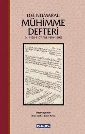 103 Numaralı Mühimme Defteri (H.1102-1107/M.1691-1695)