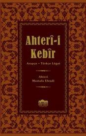 Ahteri-i Kebir (Arapça-Türkçe Lügat)-(Küçük Boy)