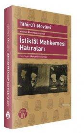 Matbuat Alemindeki Hayatım - İstiklal Mahkemesi Hatıraları