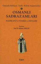 Osmanlı Sadrazamları / Osmanlı Edebiyat Tarih Kültür Arastırmaları 3