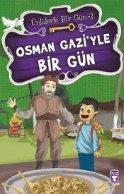 Ünlülerle Bir Gün 2 Seti - Osman Gazi'yle Bir Gün