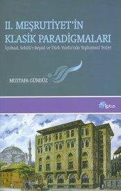 II.Meşruyet'in Klasik Paradigmaları