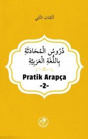 Pratik Arapça (İkinci Kitap)