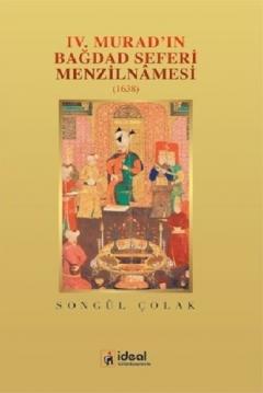 4. Murad'ın Bağdat Seferi Menzilnamesi